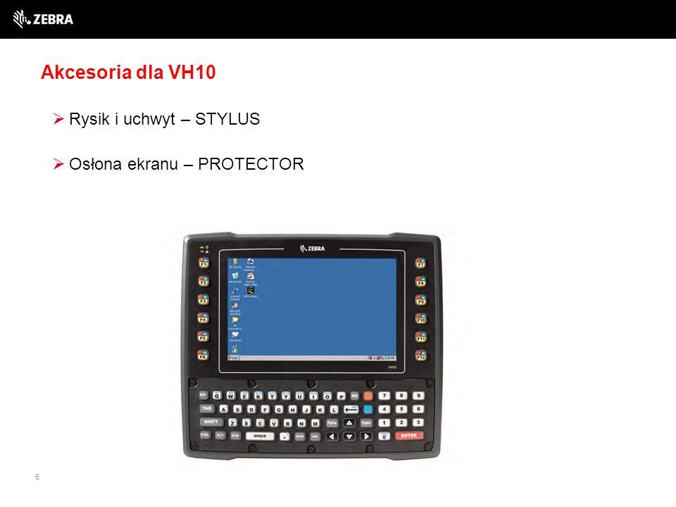 5 Akcesoria dla VH10  Rysik i uchwyt – STYLUS  Osłona ekranu – PROTECTOR