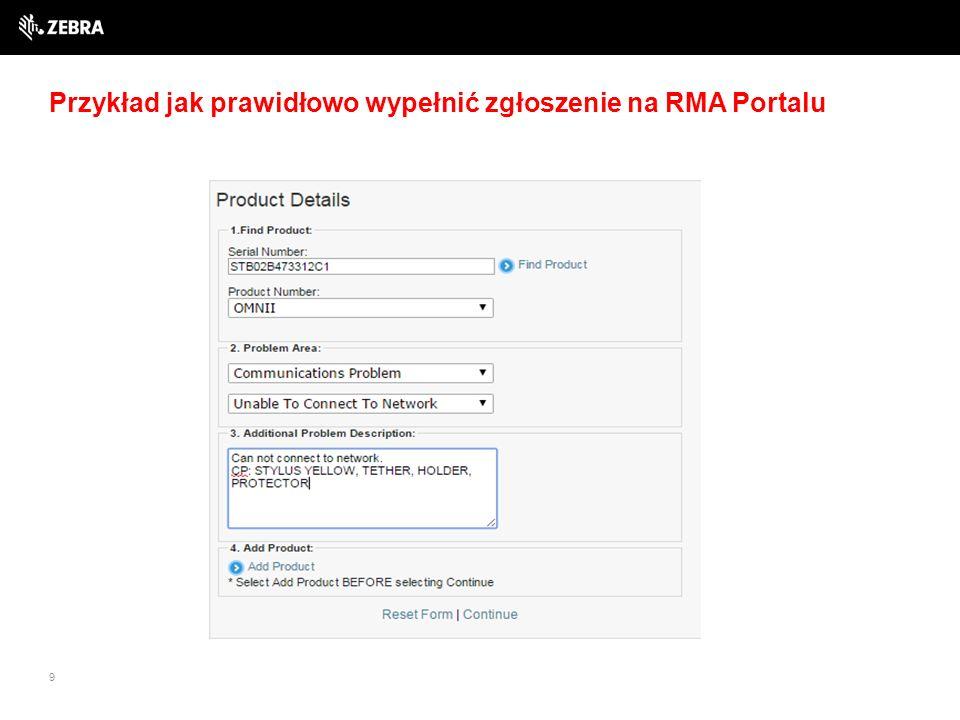 9 Przykład jak prawidłowo wypełnić zgłoszenie na RMA Portalu