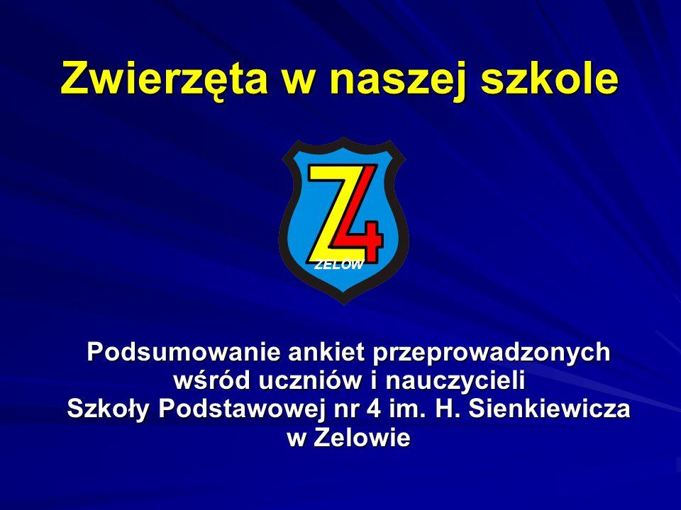 Zwierzęta w naszej szkole Podsumowanie ankiet przeprowadzonych wśród uczniów i nauczycieli Szkoły Podstawowej nr 4 im.
