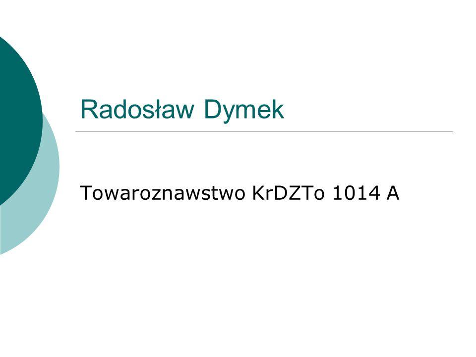 Radosław Dymek Towaroznawstwo KrDZTo 1014 A