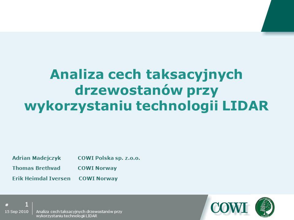 # Analiza cech taksacyjnych drzewostanów przy wykorzystaniu technologii LIDAR 1 15 Sep 2010 Analiza cech taksacyjnych drzewostanów przy wykorzystaniu