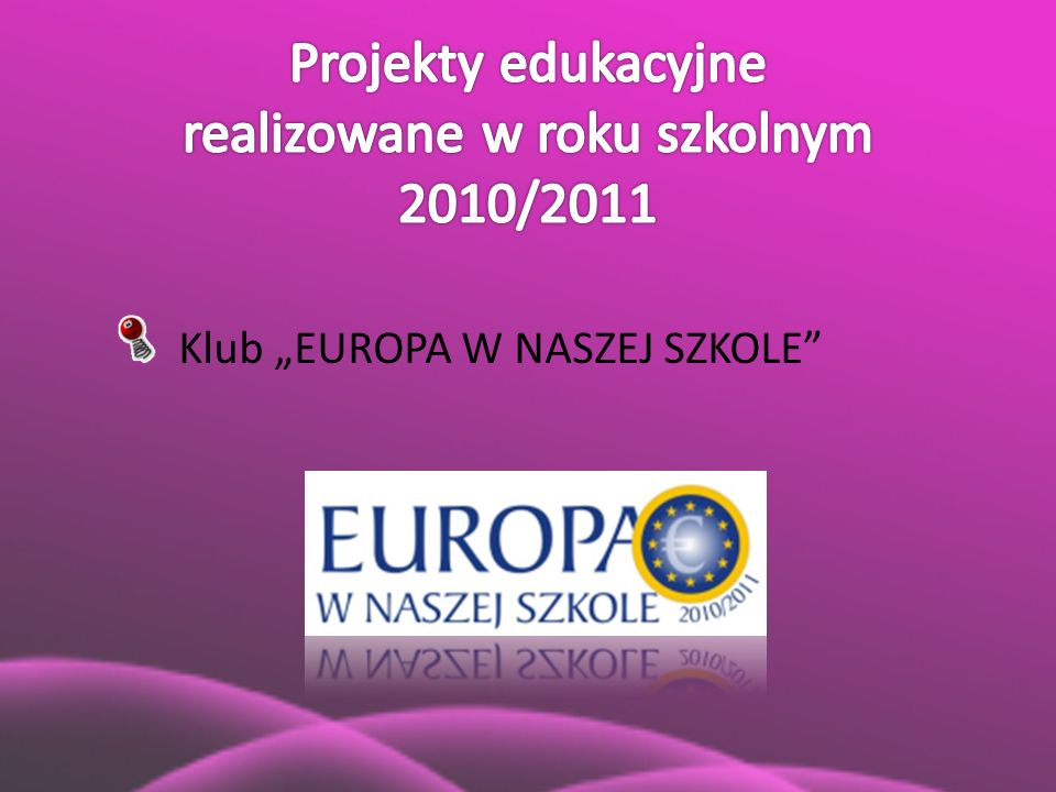 """Klub """"EUROPA W NASZEJ SZKOLE"""""""