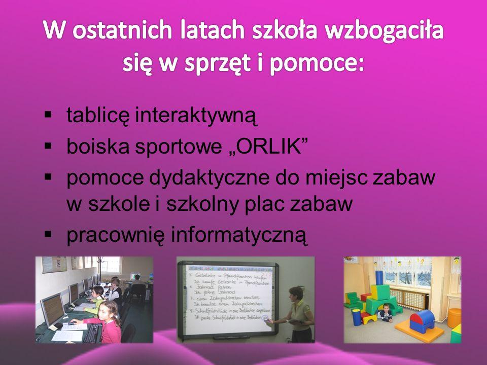 """ tablicę interaktywną  boiska sportowe """"ORLIK""""  pomoce dydaktyczne do miejsc zabaw w szkole i szkolny plac zabaw  pracownię informatyczną"""