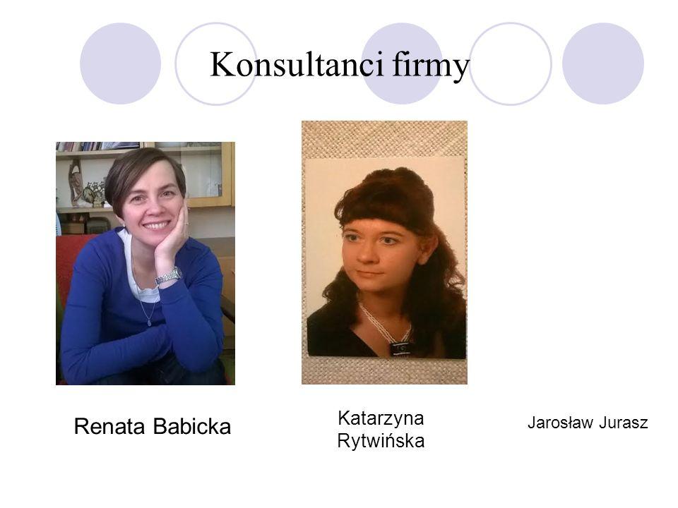 Konsultanci firmy Katarzyna Rytwińska Renata Babicka Jarosław Jurasz