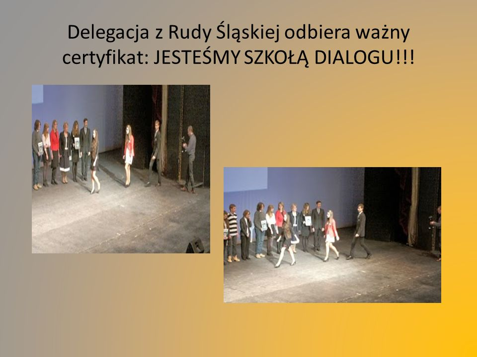 Delegacja z Rudy Śląskiej odbiera ważny certyfikat: JESTEŚMY SZKOŁĄ DIALOGU!!!