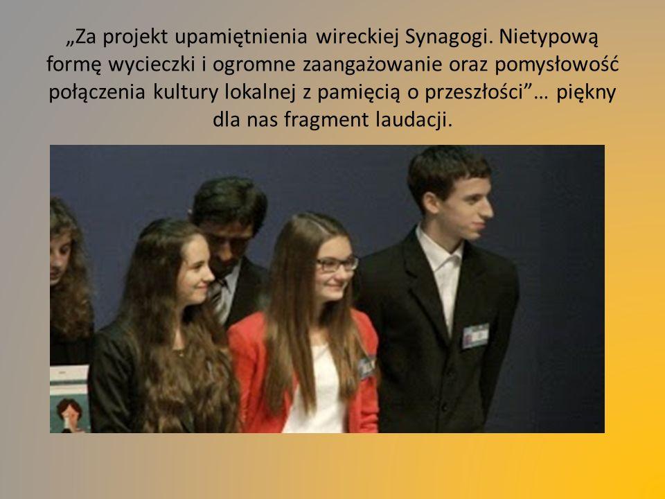"""""""Za projekt upamiętnienia wireckiej Synagogi."""