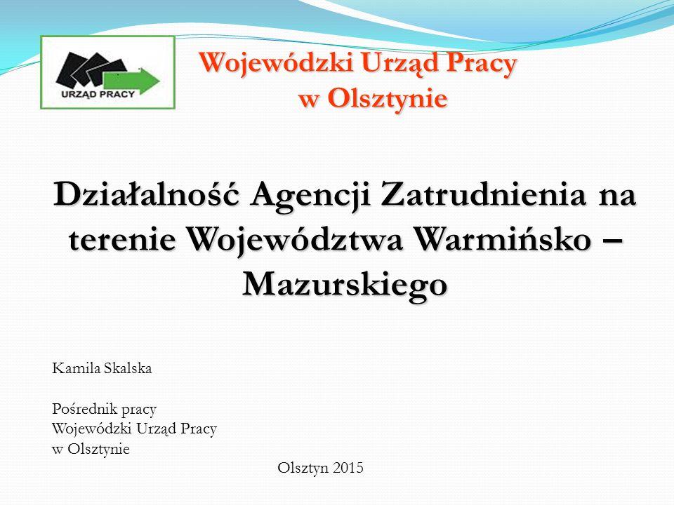 Działania WUP, związane z prowadzeniem rejestru agencji zatrudnienia w 2015 roku Liczba wniosków o wpis do KRAZ, które wpłynęły do WUP w 2015 roku 36 Liczba wydanych certyfikatów Liczba odmów wydania certyfikatu (wniosek złożony w roku 2014) 36 1 Liczba decyzji administracyjnych w sprawie wykreślenia z KRAZ 21 Liczba kontroli agencji zatrudnienia, przeprowadzonych w 2014 roku 27 W tym liczba stwierdzonych przypadków nieprzestrzegania/uchybień warunków prowadzenia agencji zatrudnienia 2