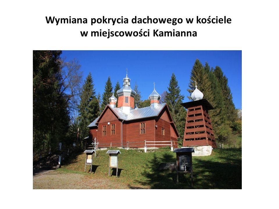 Wymiana pokrycia dachowego w kościele w miejscowości Kamianna