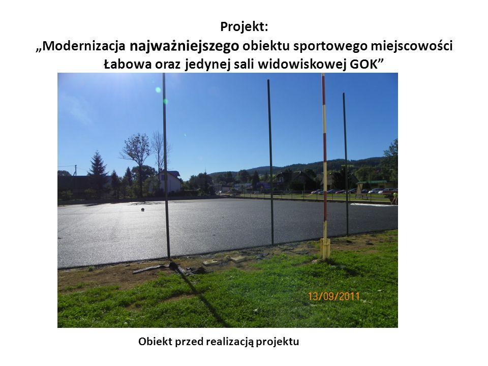 """Projekt: """"Modernizacja najważniejszego obiektu sportowego miejscowości Łabowa oraz jedynej sali widowiskowej GOK"""" Obiekt przed realizacją projektu"""