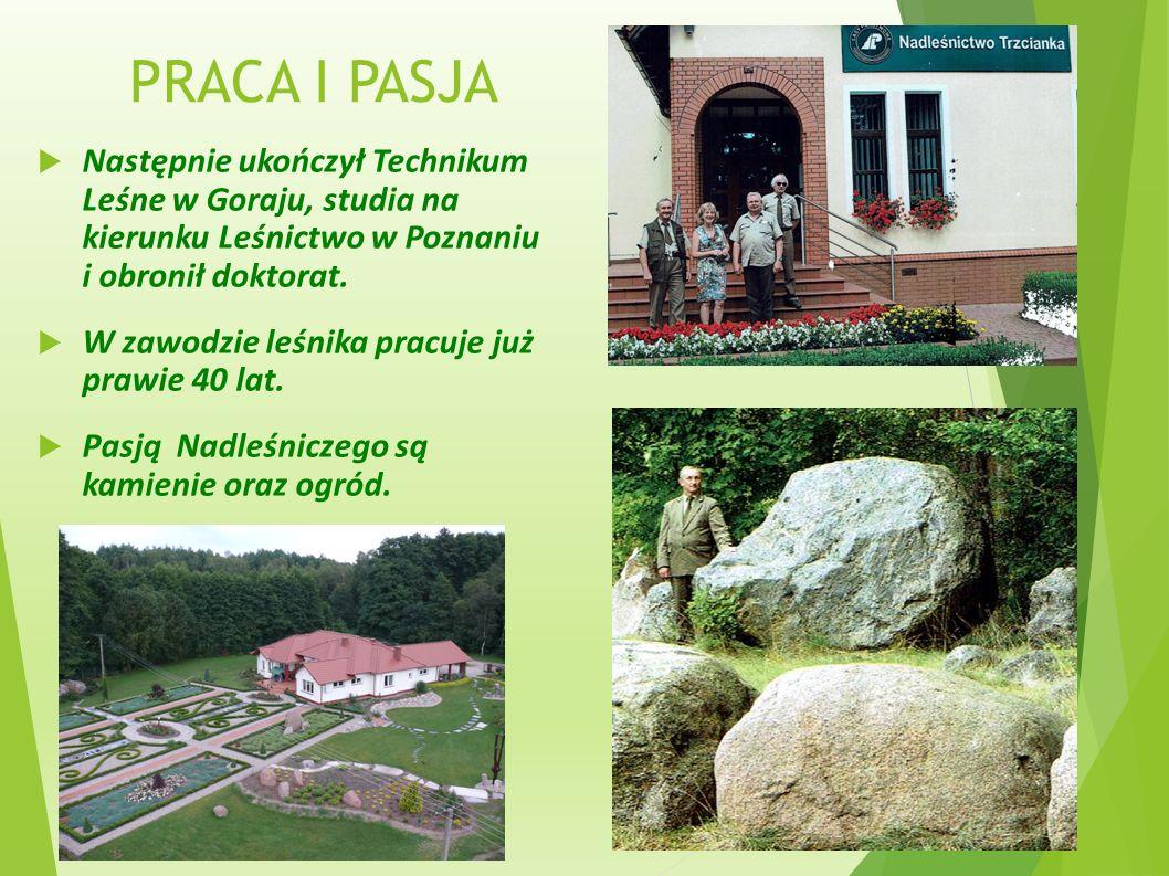 DZIECIŃSTWO  Pan Roman Bartol urodził się w budynku w którym mieściła się siedziba Nadleśnictwa Szczepanowo (zdjęcie obok).