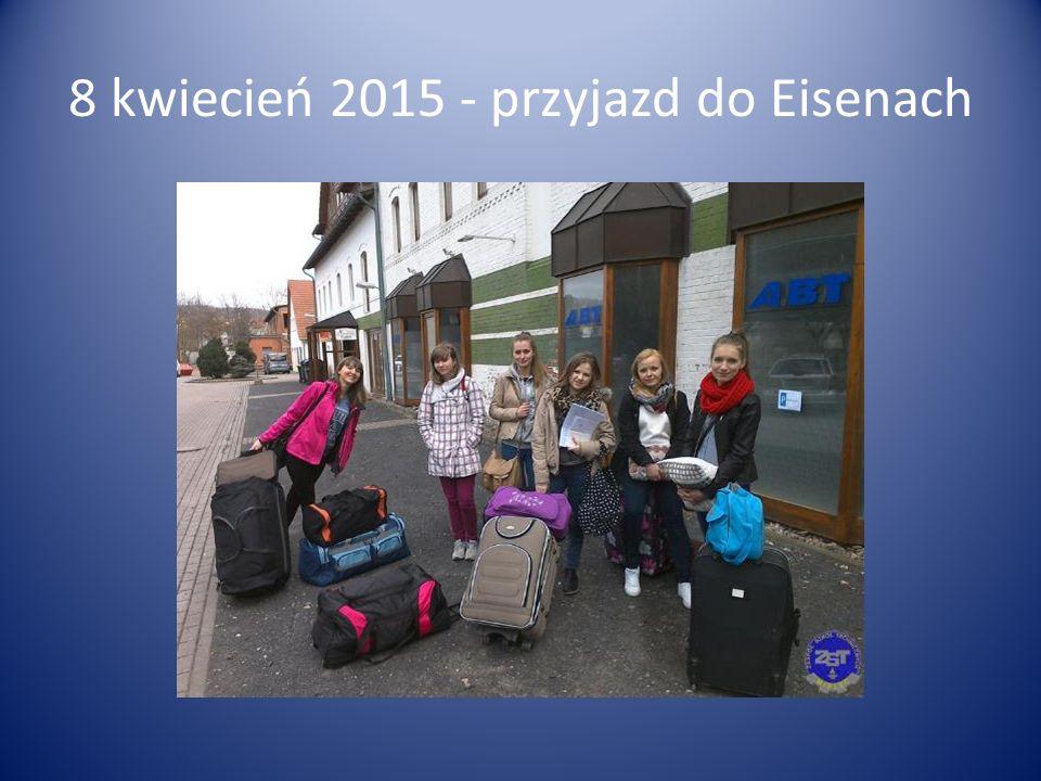 8 kwiecień 2015 - przyjazd do Eisenach