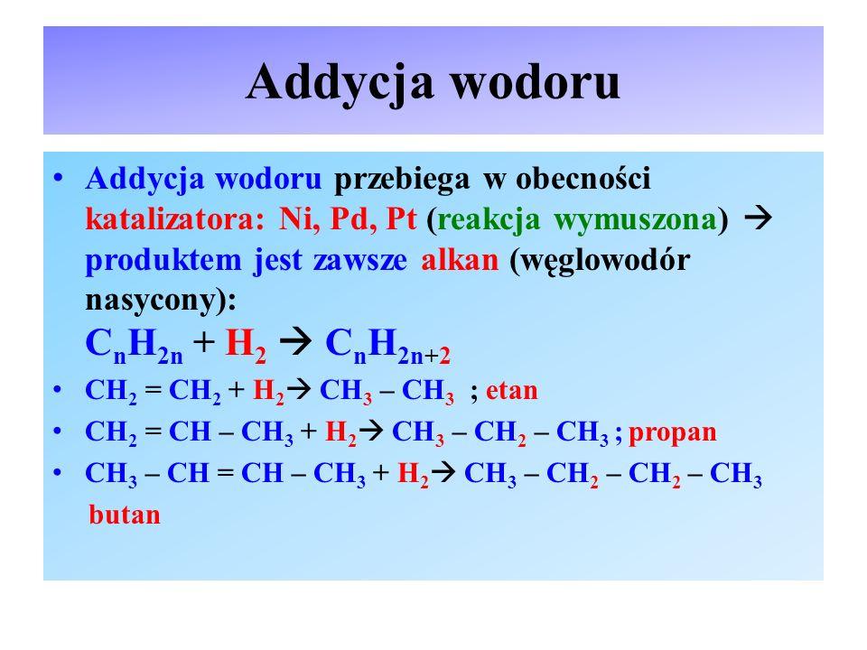 Addycja halogenowodoru i wody (cząsteczek asymetrycznych typu H-X) W przypadku addycji cząsteczki asymetrycznej typu H-X do alkenu symetrycznego (np.