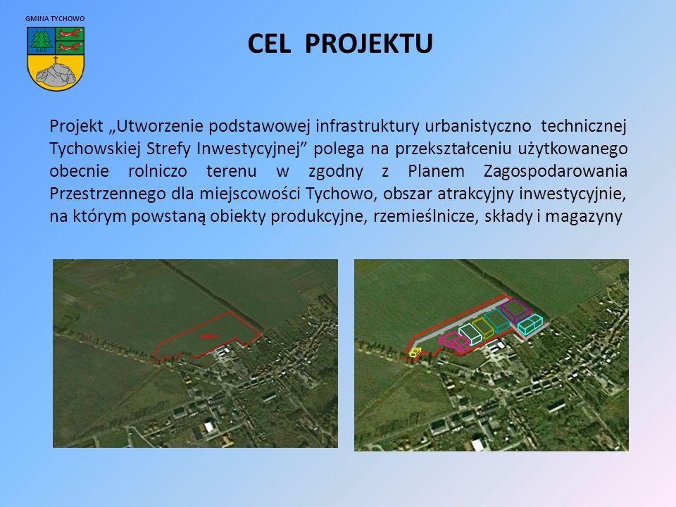 """GMINA TYCHOWO CEL PROJEKTU Projekt """"Utworzenie podstawowej infrastruktury urbanistyczno technicznej Tychowskiej Strefy Inwestycyjnej polega na przekształceniu użytkowanego obecnie rolniczo terenu w zgodny z Planem Zagospodarowania Przestrzennego dla miejscowości Tychowo, obszar atrakcyjny inwestycyjnie, na którym powstaną obiekty produkcyjne, rzemieślnicze, składy i magazyny"""