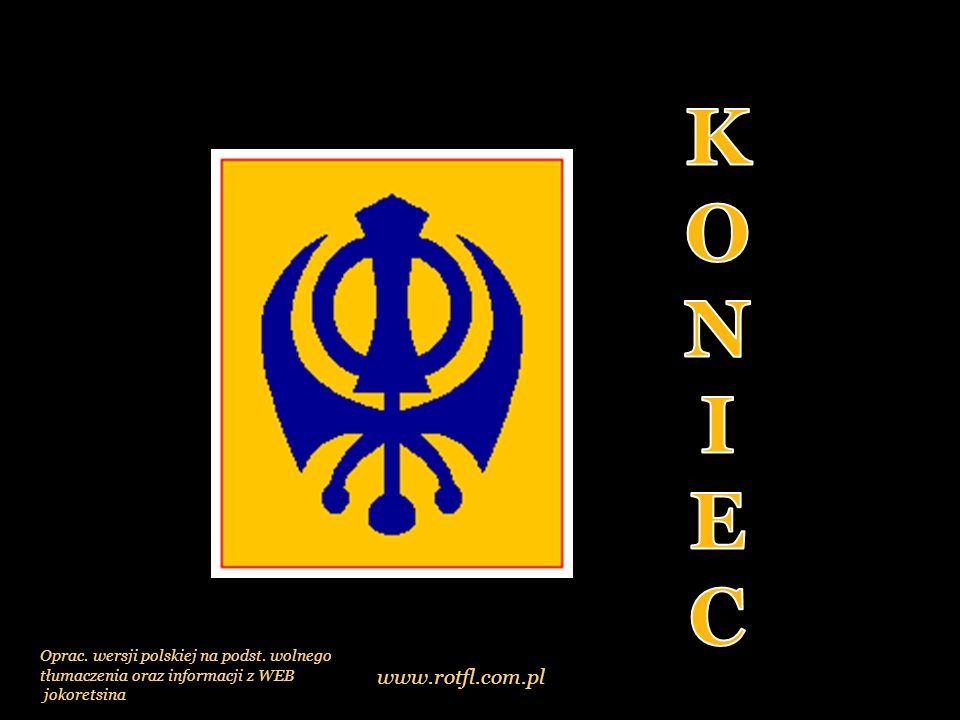 Sikhizm jest religią wymagającą od swoich wyznawców szczegółowego przestrzegania zasad moralności, diety i sposobu ubierania się.
