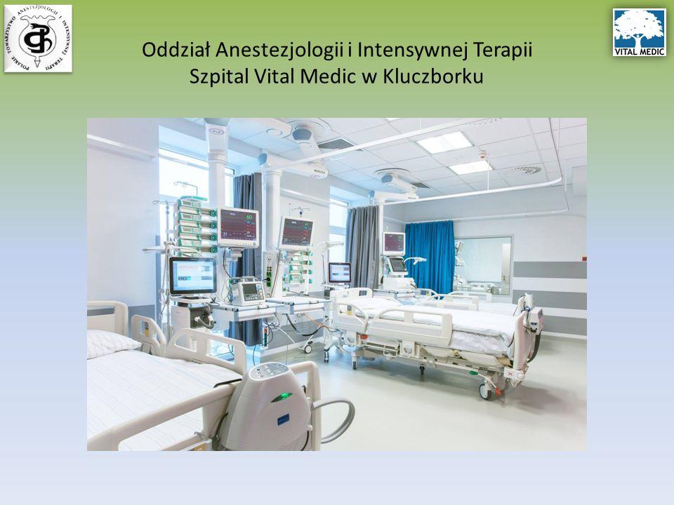 Oddział Anestezjologii i Intensywnej Terapii Szpital Vital Medic w Kluczborku