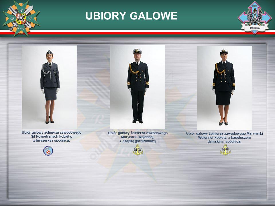 UBIORY GALOWE Ubiór galowy żołnierza zawodowego Sił Powietrznych kobiety, z furażerką i spódnicą. Ubiór galowy żołnierza zawodowego Marynarki Wojennej