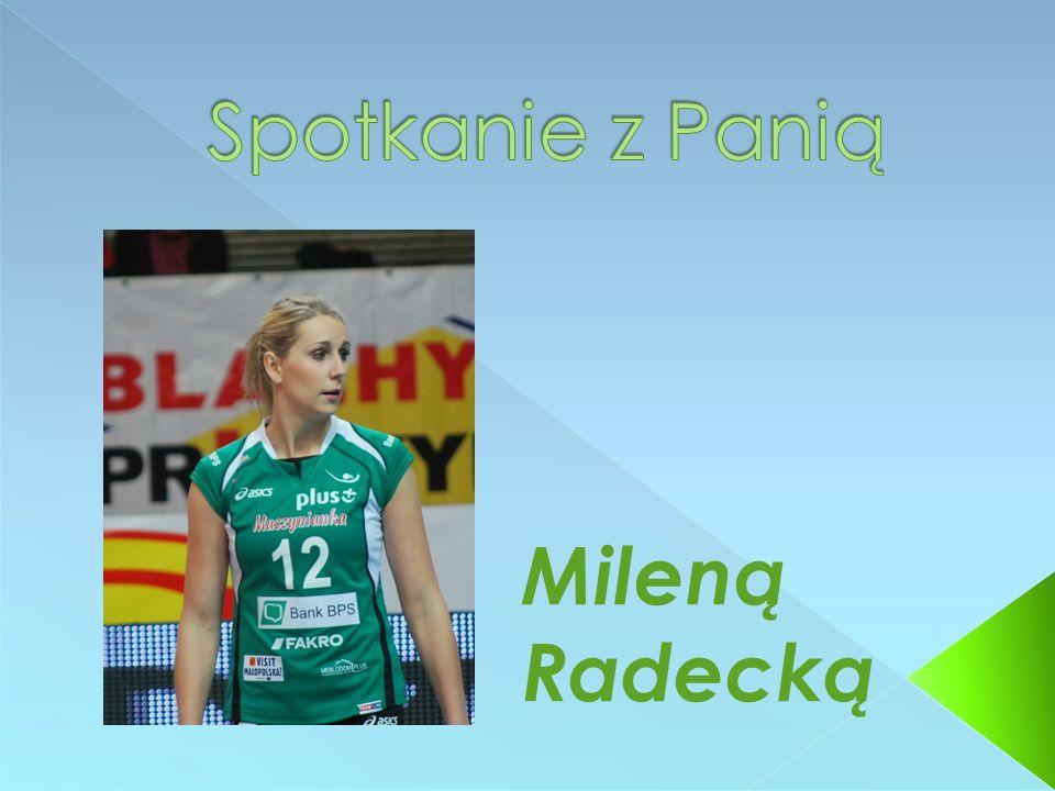 Mileną Radecką