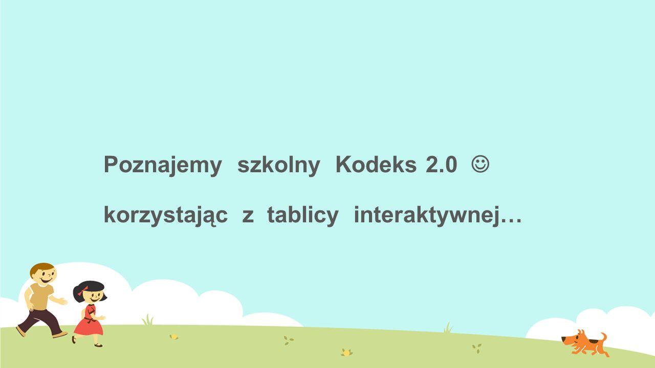 Poznajemy szkolny Kodeks 2.0 korzystając z tablicy interaktywnej…