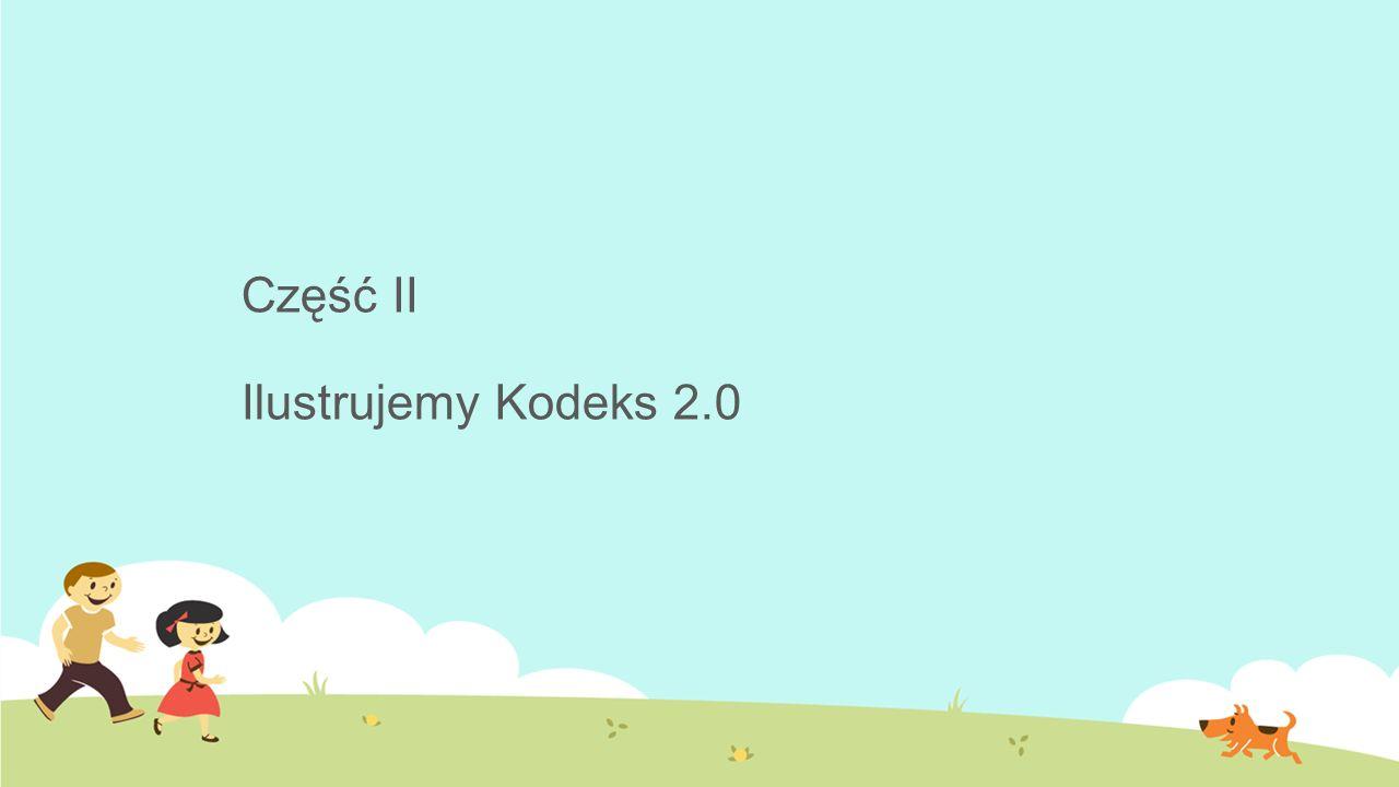 Część II Ilustrujemy Kodeks 2.0