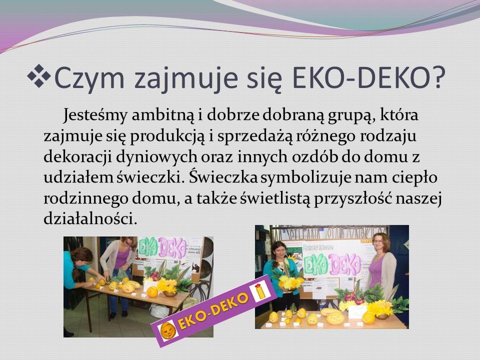  Czym zajmuje się EKO-DEKO.