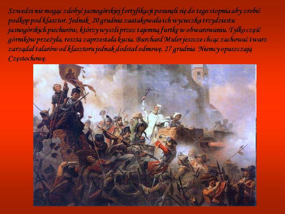 Szwedzi nie mogąc zdobyć jasnogórskiej fortyfikacji posunęli się do tego stopnia aby zrobić podkop pod klasztor.