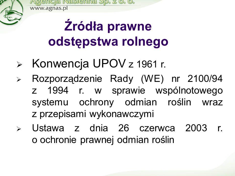 Źródła prawne odstępstwa rolnego  Konwencja UPOV z 1961 r.