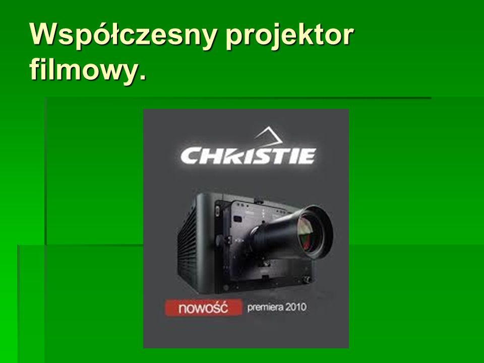 Współczesny projektor filmowy.