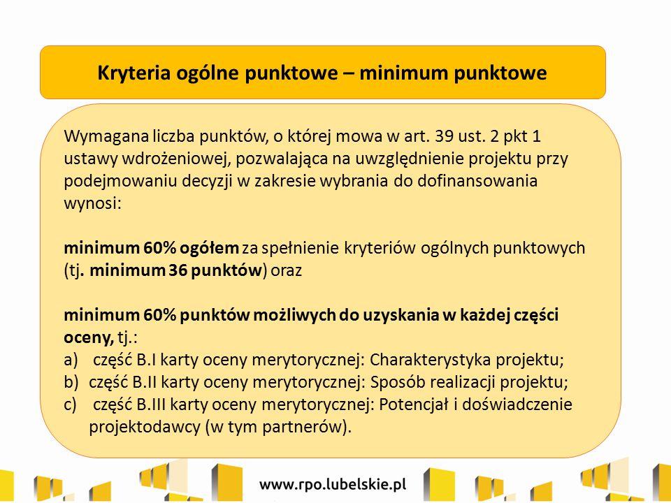 Wymagana liczba punktów, o której mowa w art. 39 ust. 2 pkt 1 ustawy wdrożeniowej, pozwalająca na uwzględnienie projektu przy podejmowaniu decyzji w z