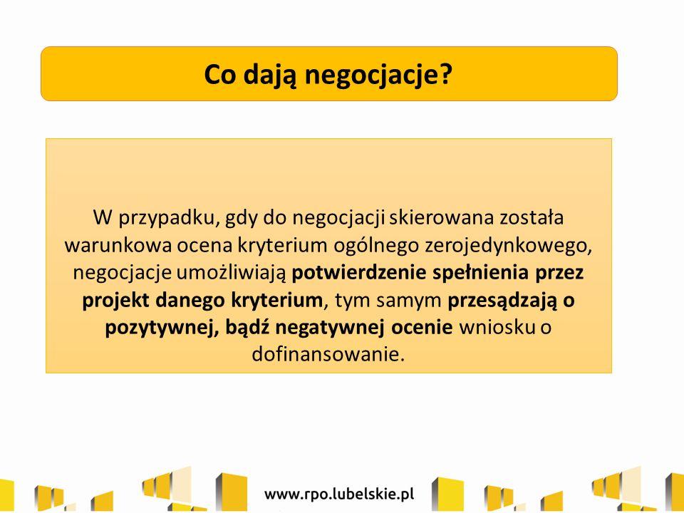 Co dają negocjacje? W przypadku, gdy do negocjacji skierowana została warunkowa ocena kryterium ogólnego zerojedynkowego, negocjacje umożliwiają potwi