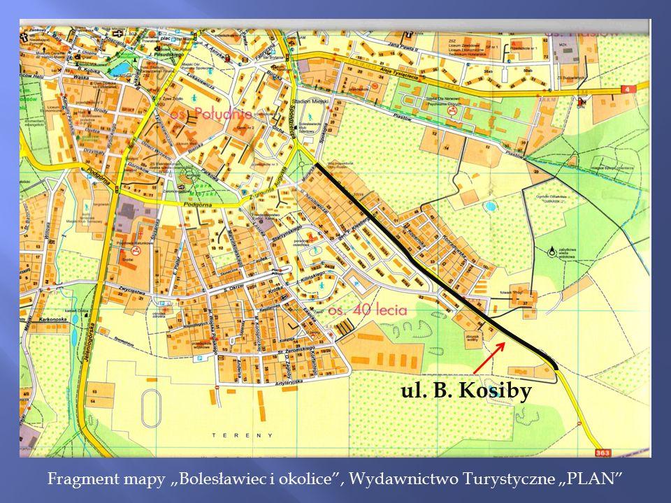 """Fragment mapy """"Bolesławiec i okolice , Wydawnictwo Turystyczne """"PLAN ul. B. Kosiby"""