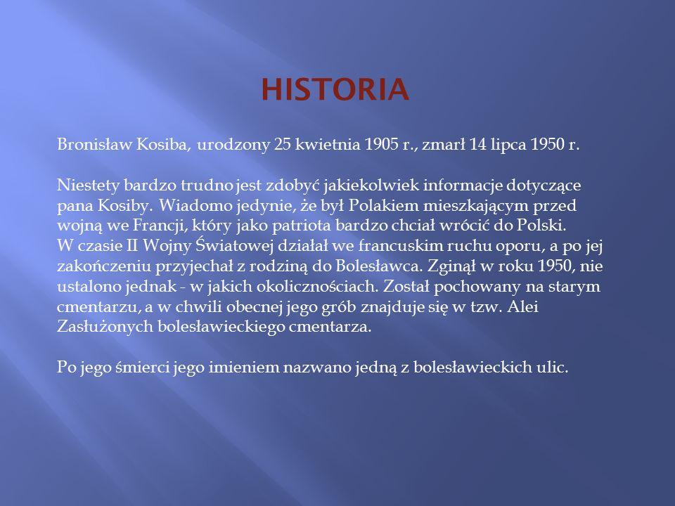Bronisław Kosiba, urodzony 25 kwietnia 1905 r., zmarł 14 lipca 1950 r.