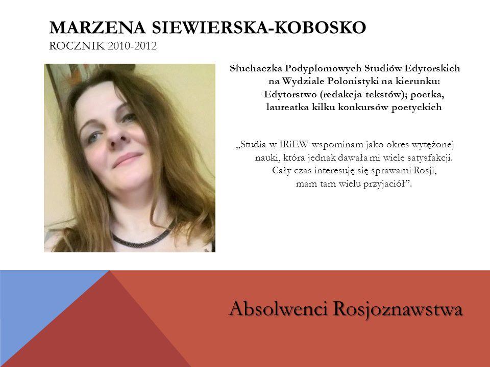 """Kierownik w polsko-rosyjskiej firmie z siedzibą w Warszawie """"Rosjoznawstwo to nie tylko język rosyjski, którego można się nauczyć na dowolnych kursach językowych."""