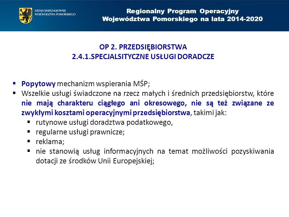 Regionalny Program Operacyjny Województwa Pomorskiego na lata 2014-2020 OP 2.