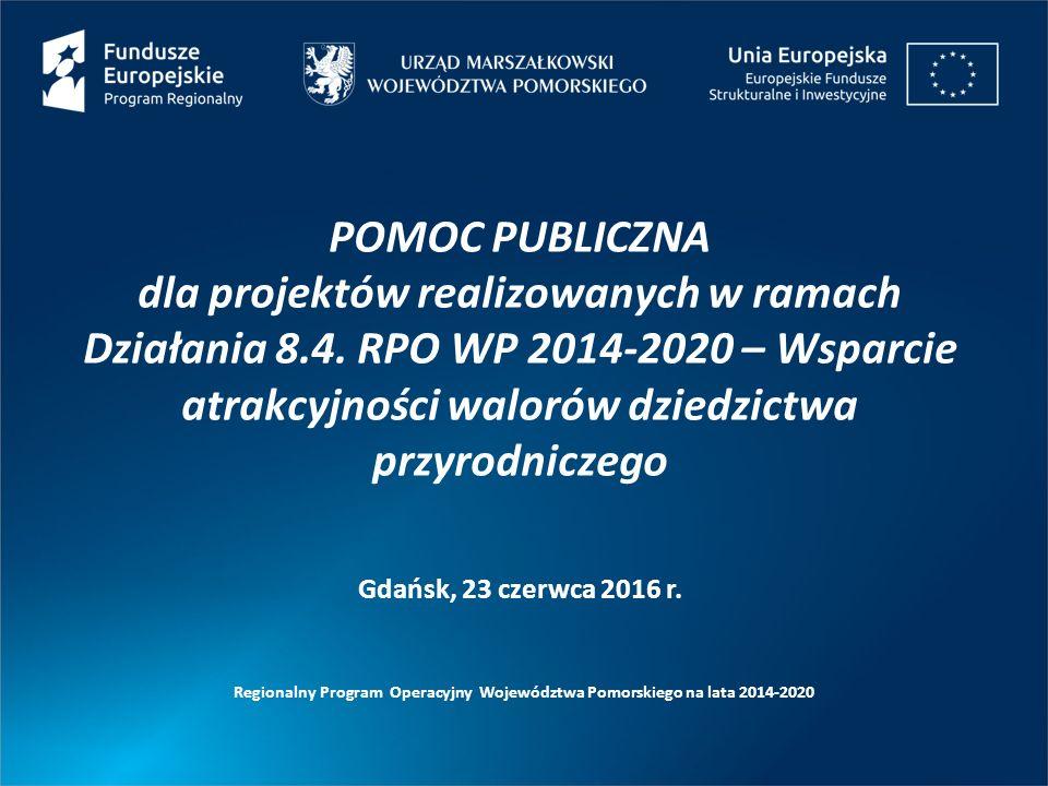Regionalny Program Operacyjny Województwa Pomorskiego na lata 2014-2020 Decyzja KE z 8.12.2015 r.