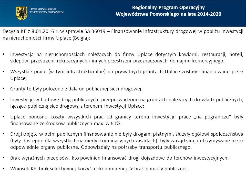 Regionalny Program Operacyjny Województwa Pomorskiego na lata 2014-2020 Decyzja KE z 8.01.2016 r.