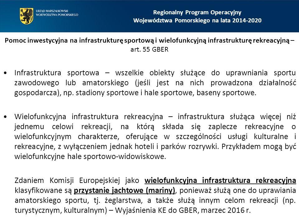 Regionalny Program Operacyjny Województwa Pomorskiego na lata 2014-2020 Pomoc inwestycyjna na infrastrukturę sportową i wielofunkcyjną infrastrukturę rekreacyjną – art.