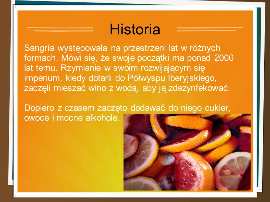 Historia Sangría występowała na przestrzeni lat w różnych formach.