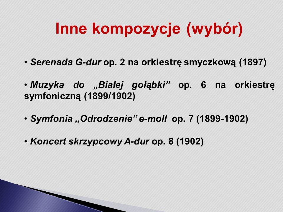 Inne kompozycje (wybór) Serenada G-dur op.