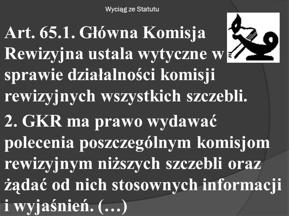 Wyciąg ze Statutu Art. 65.1.