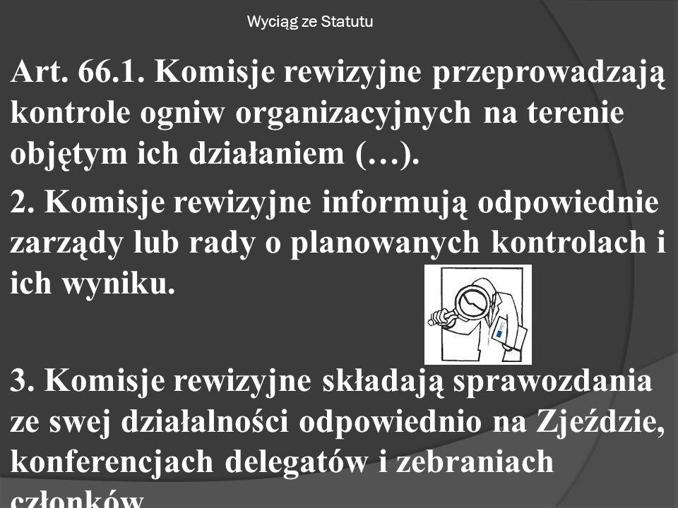 Wyciąg ze Statutu Art. 66.1.