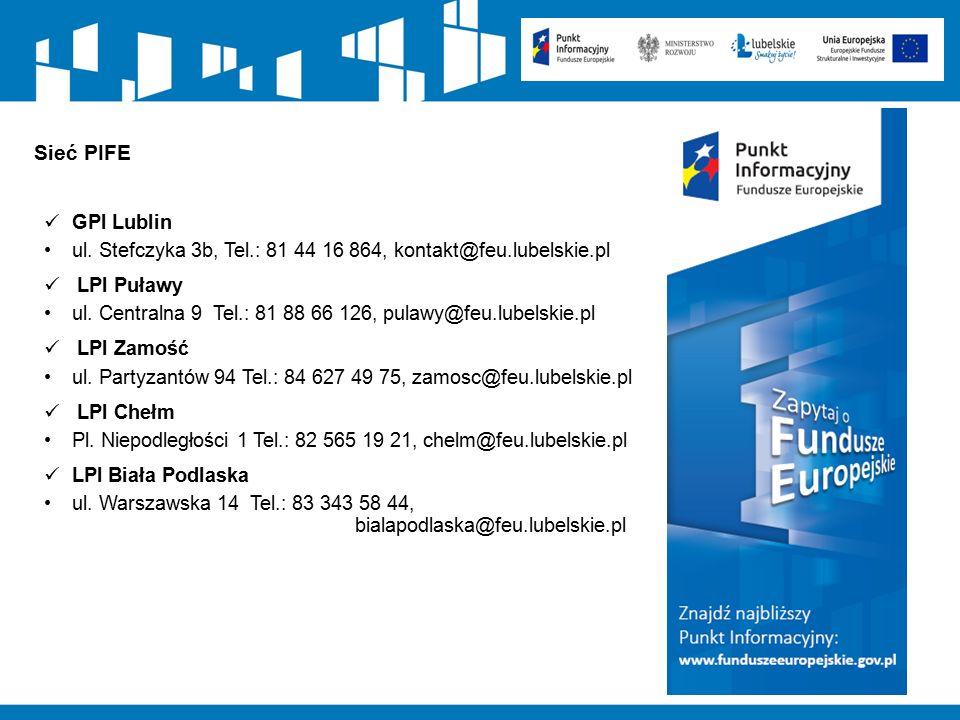 113 Sieć PIFE GPI Lublin ul. Stefczyka 3b, Tel.: 81 44 16 864, kontakt@feu.lubelskie.pl LPI Puławy ul. Centralna 9 Tel.: 81 88 66 126, pulawy@feu.lube