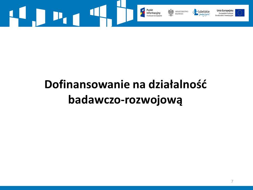 38 Działanie 2.1 Wsparcie inwestycji w infrastrukturę B+R przedsiębiorstw Przykładowe rodzaje wsparcia: Tworzenie lub rozwój infrastruktury B+R w przedsiębiorstwach poprzez inwestycje w aparaturę, sprzęt, technologie i inną niezbędną infrastrukturę, która służyć będzie prowadzeniu prac badawczo-rozwojowych na rzecz tworzenia innowacyjnych produktów i usług.