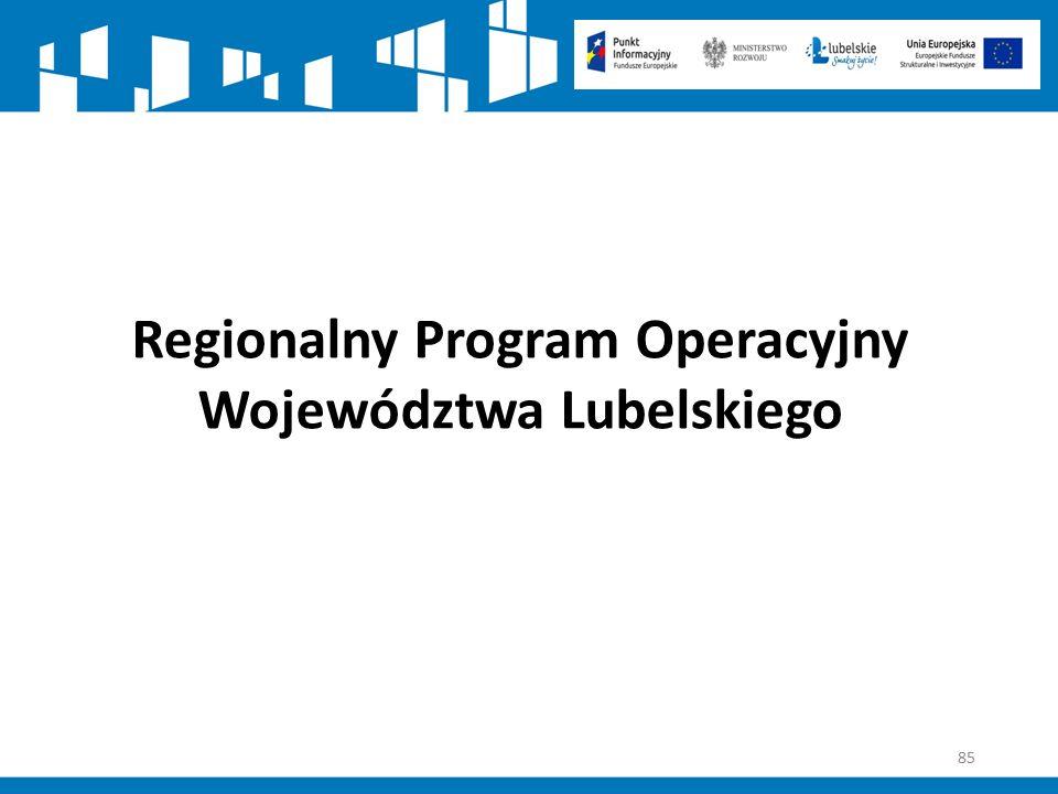 85 Regionalny Program Operacyjny Województwa Lubelskiego