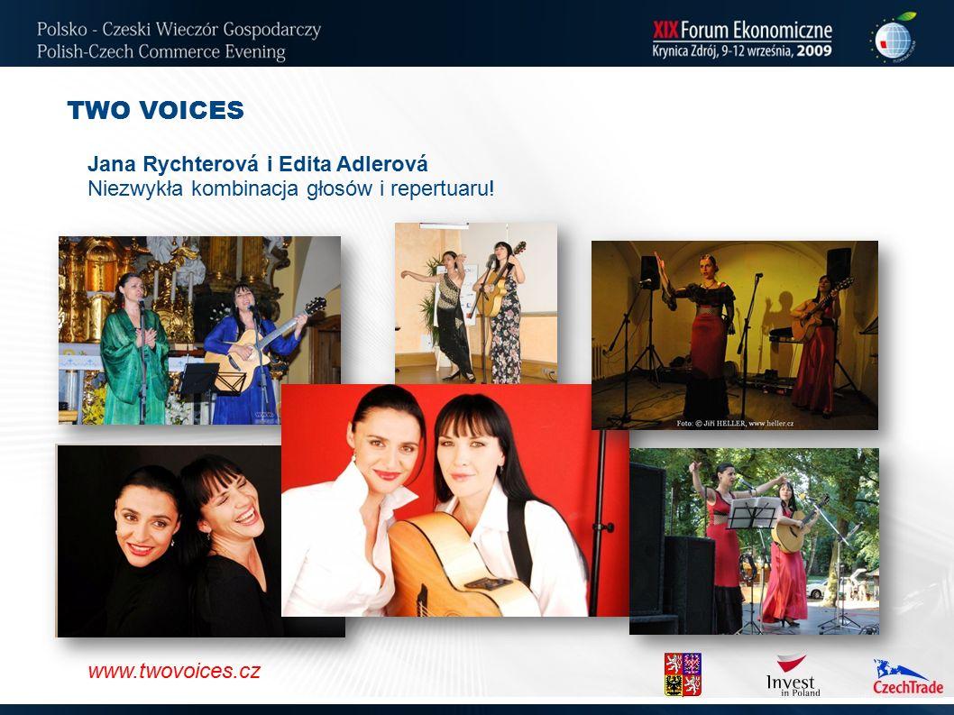 www.twovoices.cz TWO VOICES Jana Rychterová i Edita Adlerová Niezwykła kombinacja głosów i repertuaru! www.twovoices.cz