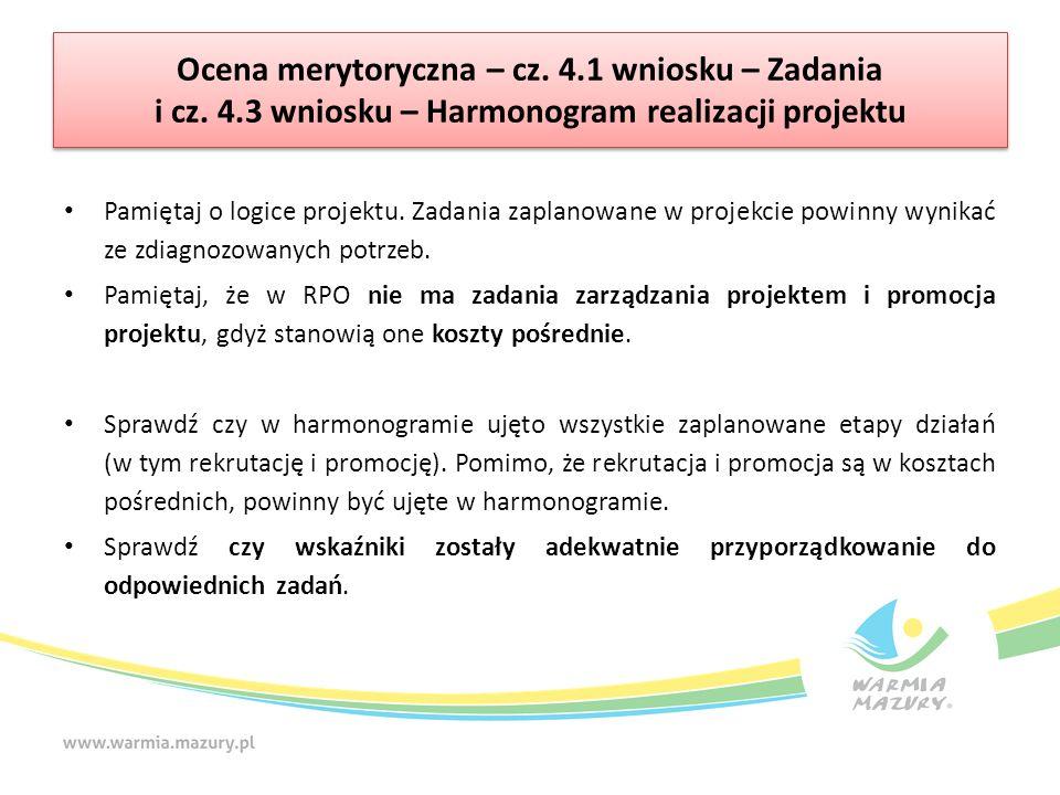 Ocena merytoryczna – cz. 4.1 wniosku – Zadania i cz.