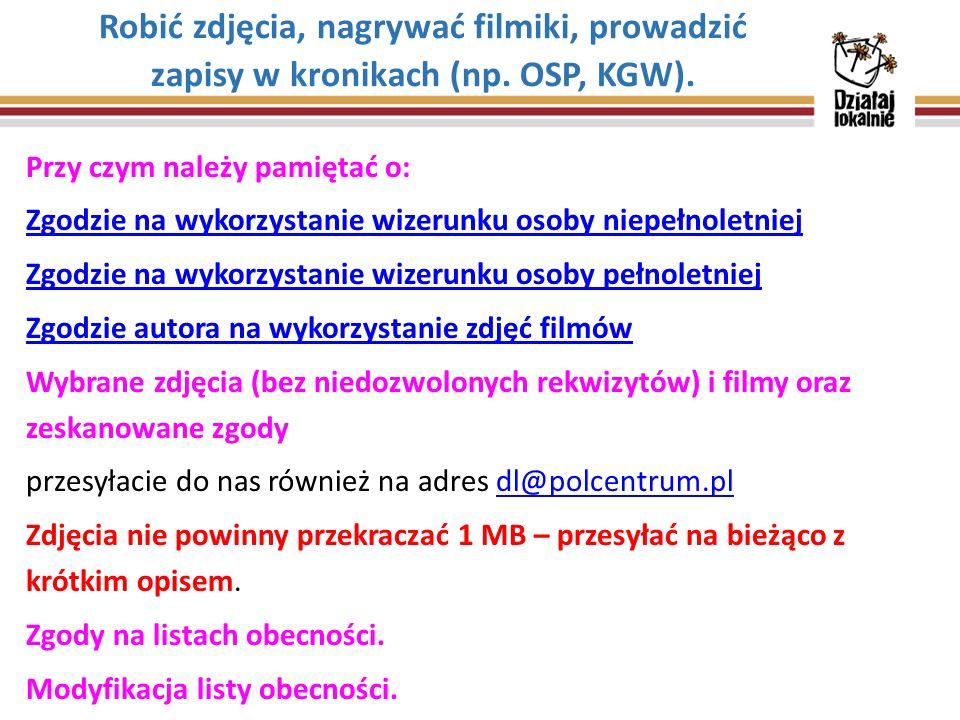 Do tego wykorzystujemy następujący druk: Lista obecności na spotkaniu Listy te skanujecie i przesyłacie do nas również na adres dl@polcentrum.pl dl@polcentrum.pl Nie zapominać o listach obecności na spotkaniach, zajęciach, warsztatach.