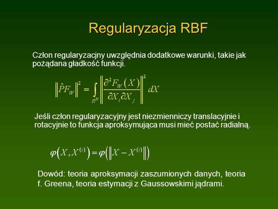 Regularyzacja RBF Człon regularyzacjny uwzględnia dodatkowe warunki, takie jak pożądana gładkość funkcji.