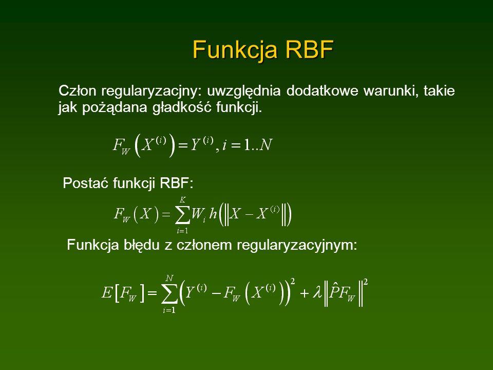 Funkcja RBF Człon regularyzacjny: uwzględnia dodatkowe warunki, takie jak pożądana gładkość funkcji.