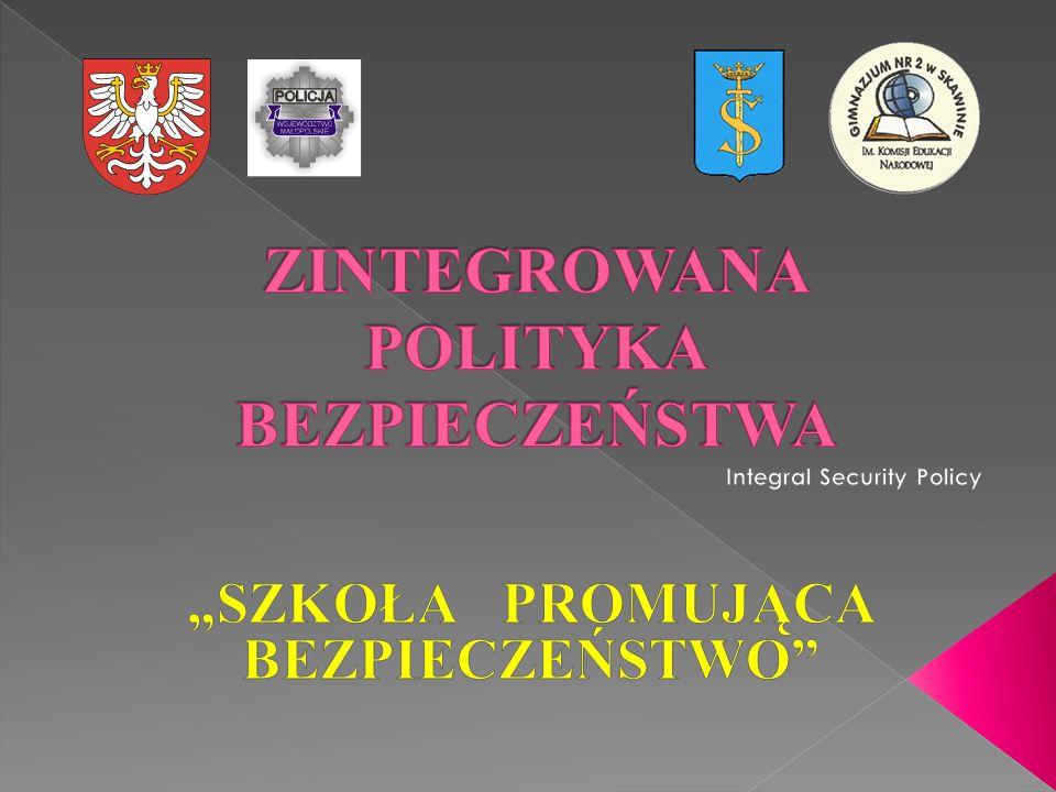 """"""" Zintegrowany Plan Bezpieczeństwa realizacja: Gimnazjum nr 2 w Skawinie wraz z PARTNERAMI"""
