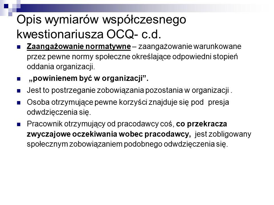 Opis wymiarów współczesnego kwestionariusza OCQ- c.d.